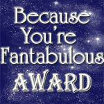 Because You're Fantabulous Award